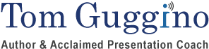 Tom Guggino Acclaimed Presentation Coach